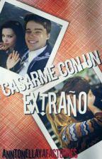 Casarme Con Un Extraño ❤Dotchell❤ by AntooIsLife