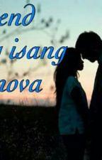 Girlfriend Ako Nang Isang Cassanova  by KTgerilyn_11