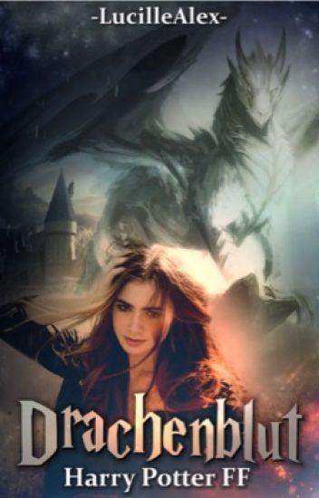 Drachenblut [Harry Potter FF] #PlatinAward2017