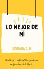 Lo mejor de mí (Gaara) by HambrePresente