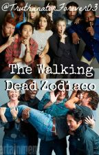 The Walking Dead Zodiaco by TruthanatorForever03