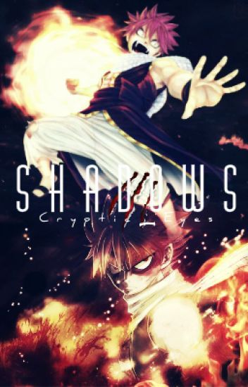 "Fairy Tail: Shadows (3rd Book In the ""Intertwined Fates"" Series!)"