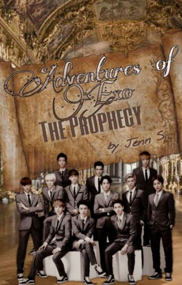 [2] Adventures of Exo: The Prophecy