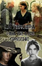 La tercera hija de los Greene /Carl Grimes y tu/ by _The-walking-liars_