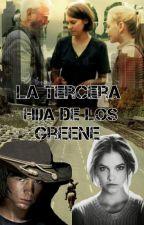 La tercera hija de los Greene /Carl Grimes y tu/ by -Mar5HCamila-