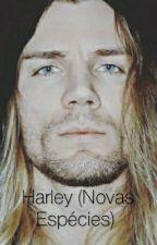 Harley (Novas Especies) by Verinha90