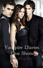 Vampire Diaries One Shots by dahliaqueen