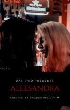 Book 3 - Allesandra (Completed) GirlxGirl) (Lesbian Story) by JacquelineDohim
