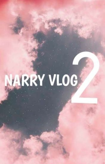 ➸NARRY VLOG 2♡