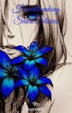Heartbreaking Short Stories by lovevender