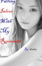 Falling Inlove With My Roommate Book1 Complete by dark19