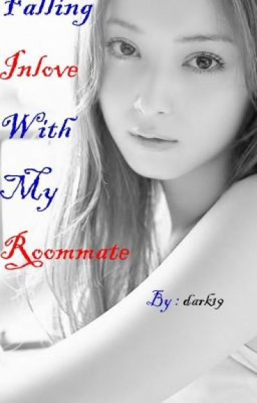 Falling Inlove With My Roommate Book1 Complete