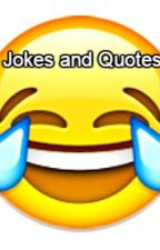 Funny Jokes and Quotes by Lexi1928
