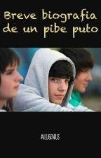 Breve biografía de un pibe puto by AiluGenius
