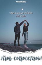 ¿Nos conocemos? (Terminada) by majoblasquez