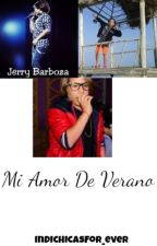 Mi Amor De Verano(Jerry Barboza) by Mara_indigo