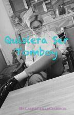Quisiera Ser Tomboy!!! by Helena6893