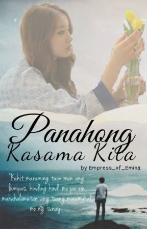 Panahong Kasama Kita by MadlyCrazyAnimeIdiot