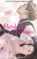 Mendesah 'The Series' by Ika_Shawol