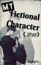 My Fictional Character ||JiKook|| by _EmJayCee_