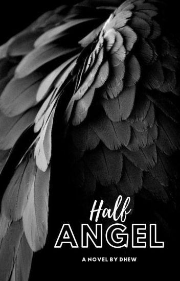 Half Angel [END]