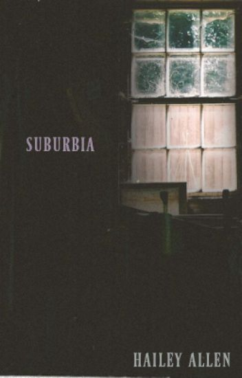 Suburbia [18+]