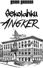 Sekolahku Angker by mentega-basi