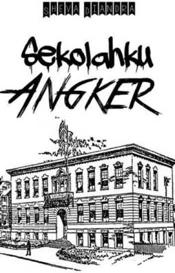 Sekolahku Angker [Private]