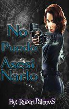 No Puedo Asesinarlo-Romanogers by RobertPaltrowS
