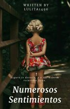 Numerosos sentimientos (Editando) by lulita1496