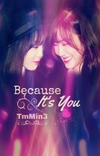 [Shortfic] Because it's you-Taeny by TmMin3
