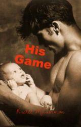 His Game! by bellaedwardjacob