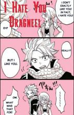 I Hate You Dragneel by fluffyfairytaillover