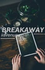 Breakaway (on hold) by iifvenus-
