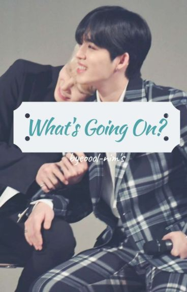 What's Going On? || jeongcheol