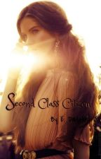 Second Class Citizen by dadelik