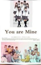 You Are Mine by miyasaaya