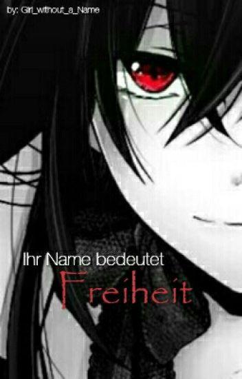 Ihr Name bedeutet Freiheit (Naruto FF)