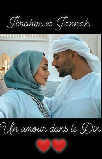 """"""" Ibrahim Et Jannah : Un Amour Dans Le Dine ❤ """""""