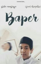 Baper ft;idr by bananaesidr_