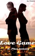 Love Game TOME 2 by Caspase