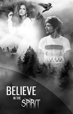 Believe in the spirit | l.t. by Werunia
