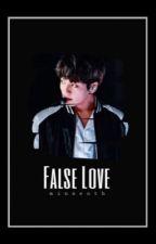 False Love  by minseoth