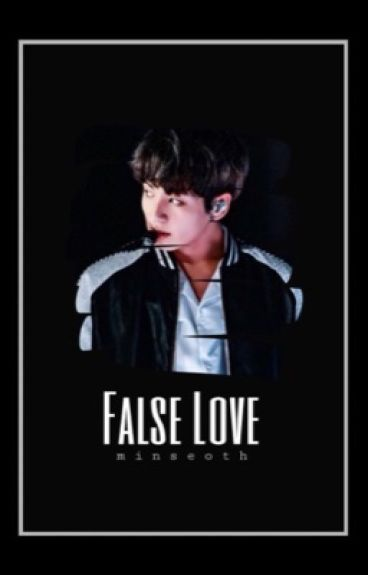 """false love"" - [ j.jk]"
