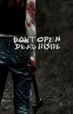 Don't Open, Dead Inside by corneliapcr