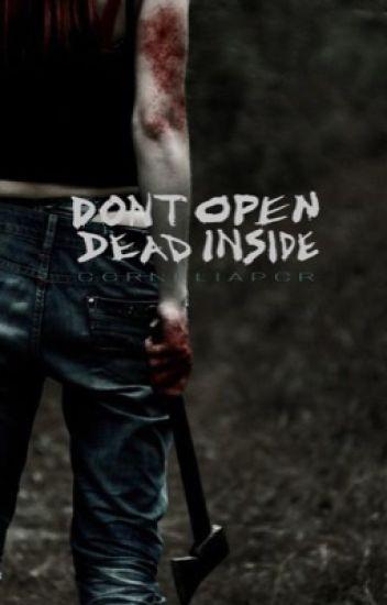 Don't Open, Dead Inside