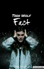 Teen Wolf Fact (French)  by Bad_Moon