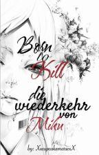 Born To Kill ~ Die Wiederkehr von Miku by XxcupcakemariexX