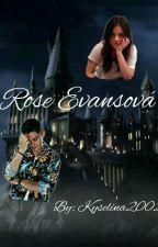 Rose Evansová by kyselina2002