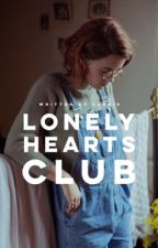 Lonely Hearts Club   ✔️ by tenderlycurious